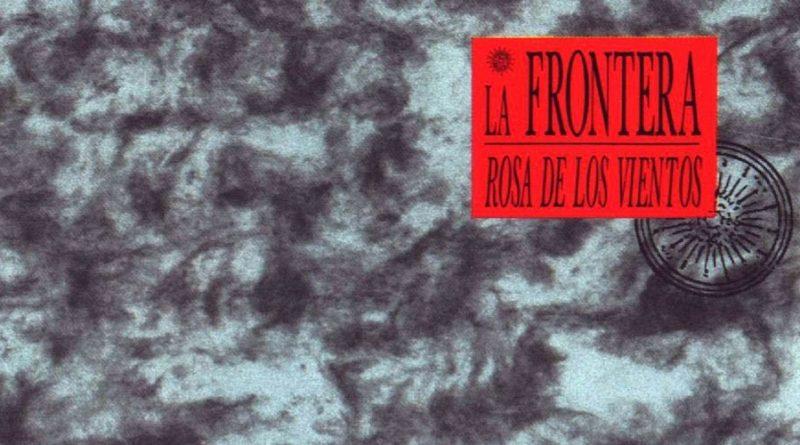 La Frontera La Rosa De Los Vientos